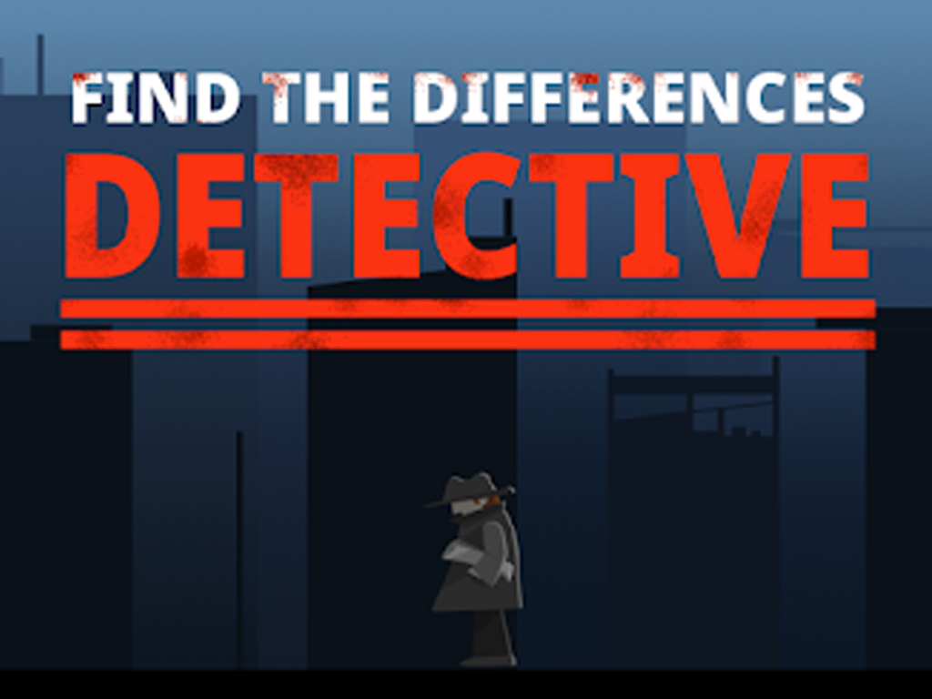 FİND THE DİFFRENCES: DETECTİVE İNCELEMESİ